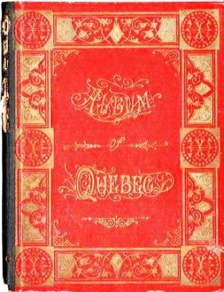 ALBUM OF QUEBEC [cover title].; Published by the Canada Railway News Co., Montreal.