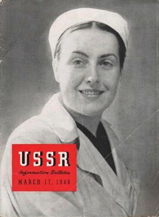 USSR INFORMATION BULLETIN, March 17, 1948:; Volume VIII, Number 5. International Women's Day