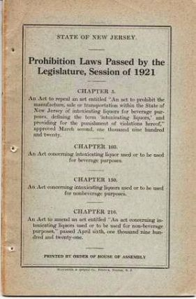 PROHIBITION LAWS PASSED BY THE LEGISLATURE, SESSION OF 1921:; Printed by Order of the House of Assembly.