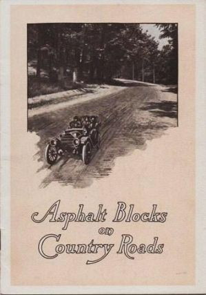 ASPHALT BLOCKS ON COUNTRY ROADS. Hastings Pavement Company.