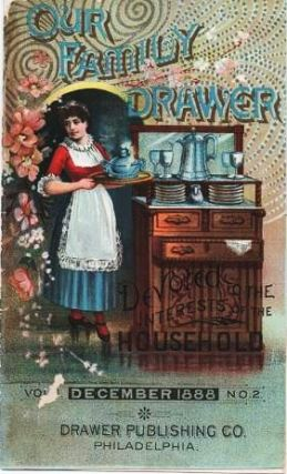 OUR FAMILY DRAWER: Devoted to the Interests of the Household [prospectus]. Drawer Publishing Co.