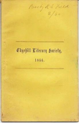 AN ADDRESS AT THE ANNIVERSARY EXERCISES OF THE LITERARY SOCIETY, AT EDGEHILL SCHOOL, PRINCETON, N.J., MARCH 26, 1855