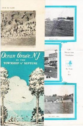 OCEAN GROVE, N.J. IN THE TOWNSHIP OF NEPTUNE [cover title]. Ocean Grove New Jersey