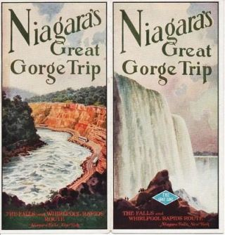NIAGARA'S GREAT GORGE TRIP: The Falls and Whirlpool Rapids Route.