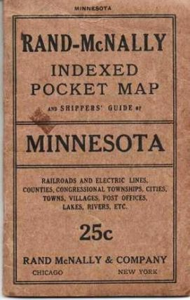 RAND-McNALLY INDEXED POCKET MAP AND SHIPPERS' GUIDE OF MINNESOTA: Railroads, Electric Lines,...
