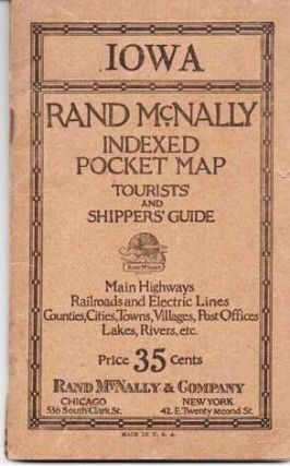 RAND-McNALLY INDEXED POCKET MAP, TOURISTS' AND SHIPPERS' GUIDE OF IOWA: Railroads, Electric Lines, Post Offices, Express, Telegraph and Mail Service; Counties, Congressional Townships, Cities, Towns, Villages, Rivers, Lakes, Islands, Creeks, Mountains, etc. Air Service Landing Fields.; Population according to the latest official census.