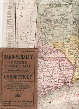 RAND-McNALLY INDEXED POCKET MAP AND AUTO ROAD GUIDE--CONNECTICUT:; Shippers' Guide, Railroads and Electric Lines, Counties, Municipal Townships, Cities, Towns, Villages, Post Offices, Lakes, Rivers, etc.