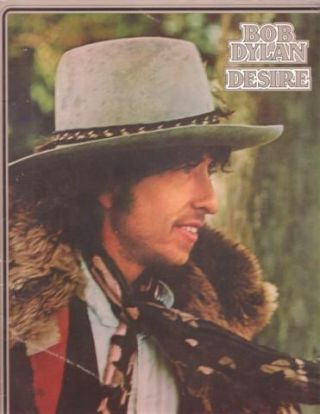 BOB DYLAN: DESIRE--Songs of Redemption. Bob Dylan