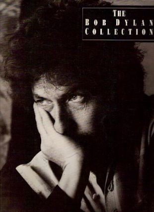 THE BOB DYLAN COLLECTION. Bob Dylan