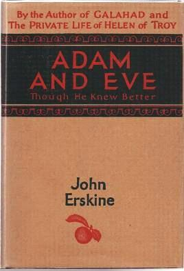 ADAM AND EVE: Though He Knew Better