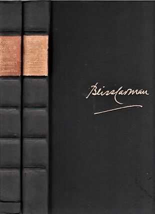 POEMS BY BLISS CARMAN: Limited De Luxe Edition. In Two Volumes. Bliss Carman