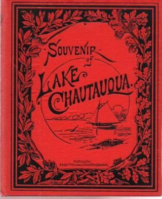 SOUVENIR OF LAKE CHAUTAUQUA [cover title].; Louis Glaser, fec. Chautauqua New York.