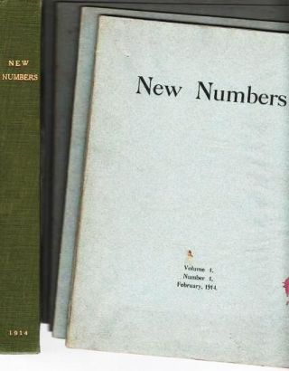 NEW NUMBERS, Volume I, Numbers 1-4, February-December, 1914 [all published].; A Quarterly...