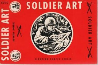 SOLDIER ART:; A complete record of the exhibition, Soldier Art, held at the National Gallery of...