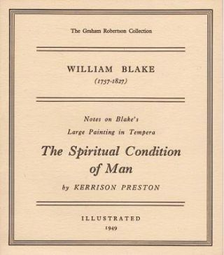 WILLIAM BLAKE (1757-1827): Notes on Blake's Large Painting in Tempura, The Spiritual Condition...