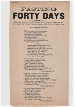 Song sheet: FASTING FORTY DAYS. Written by Glenn, for Geo H. Edwards, late of Sweatman's...