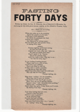 Song sheet: FASTING FORTY DAYS. Written by Glenn, for Geo H. Edwards, late of Sweatman's Minstrels, Pa. And sung by him with great success nightly, at the Alhambra Theatre, Phila.