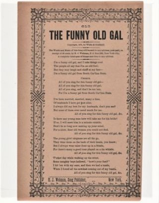 Song sheet: THE FUNNY OLD GAL. Copyright 1875, by White & Gouliand. Funny Old