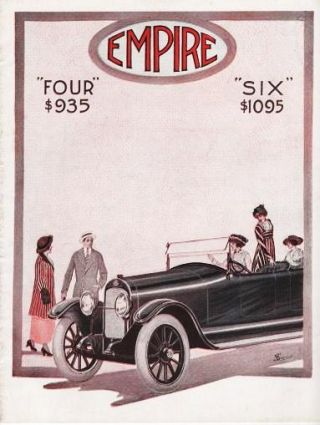 "THE 1916 EMPIRE: ""FOUR"" $935, ""SIX"" $1095. Empire Automobile Company."