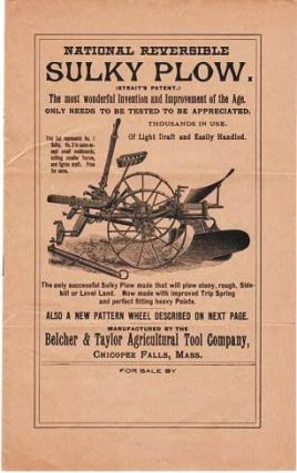 NATIONAL REVERSIBLE SULKY PLOW: The most wonderful Invention and Improvement of the Age. Only...