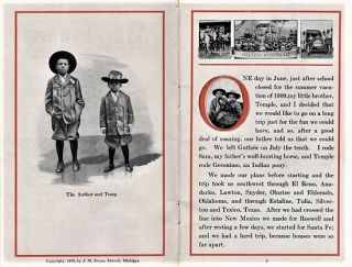 MEETING ROOSEVELT: A story of adventure by Louie Abernathy, telling how he and his six-year-old brother Temple rode bronchos from their father's ranch in Oklahoma to New York to meet their friend Colonel Roosevelt upon his return from Africa--and how they returned to their western home.