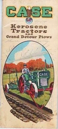 CASE KEROSENE TRACTORS AND GRAND DETOUR PLOWS. J. I. Case