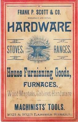 FRANK P. SCOTT & CO. WHOLESALE AND RETAIL HARDWARE, DENVER, COLO: STOVES, RANGES, HOUSE FURNISHING GOODS, FURNACES, WOOD MANTELS, CABINET HARDWARE, AND MACHINST'S TOOLS. 1621 & 1623 Larimer Street. [small broadsheet with ad on verso] WINDSOR STABLES OMNIBUS AND CARRIAGE CO. ... Petite Busses and Hansom Cabs at all Hours of the Day or Night at Low Rates. Omnibus and Band Wagons for hire to Picnics and Funeral Parades, etc. ... 1420 to 1430 Eighteenth Street, Denver, Colorado. Denver / Scott Colorado, Frank P., Co, Co., Reynolds Austin.