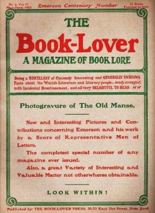 THE BOOK-LOVER: A Magazine of Book Lore, Vol. IV, No. 2, May-June, 1903 -- EMERSON CENTENARY issue. Warren Elbridge Price.