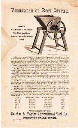 GALE'S VEGETABLE CUTTER ... FARMER'S PATENT VEGETABLE CUTTER ... WHITTEMORE'S CHAMPION VEGETABLE CUTTER. Belcher, Taylor.
