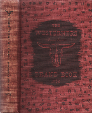 1952 BRAND BOOK: Sixteen original studies in Western history. With special sketches by H.D. Bugbee.