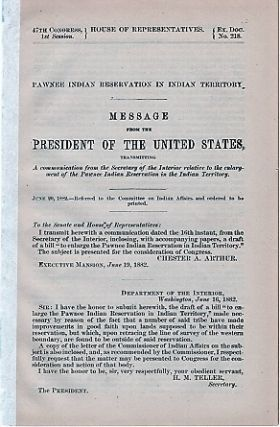 PAWNEE INDIAN RESERVATION IN INDIAN TERRITORY. Message from the President of the United States,...