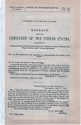 INTEREST DUE OSAGE INDIANS. Message from the President of the United States, transmitting a communication from the Secretary of the Interior,,,, May 15, 1882.