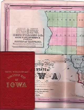 A TOWNSHIP MAP OF THE STATE OF IOWA .... Dealers in Land, Land Warrants & Exchange. Fairfield &...