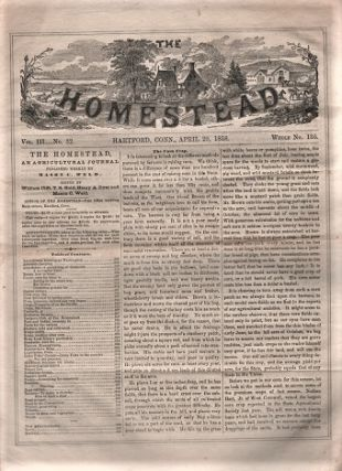 THE HOMESTEAD: An Agricultural Journal. Vol. III, No. 32, April 29, 1858. William Clift, Henry...