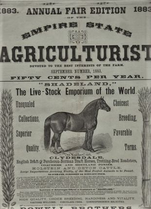 THE EMPIRE STATE AGRICULTURIST: Devoted to the Best Interests of the Farm. 1883 ANNUAL FAIR...