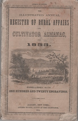 THE ILLUSTRATED ANNUAL REGISTER OF RURAL AFFAIRS AND CULTIVATOR ALMANAC FOR 1855, Containing...