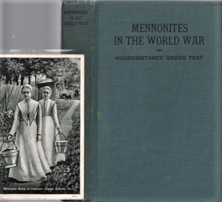 MENNONITES IN THE WORLD WAR, OR NONRESISTANCE UNDER TEST. J. S. Hartzler