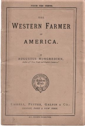 THE WESTERN FARMER OF AMERICA. Augustus Mongredien