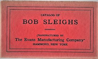 EVANS BOB SLEIGHS, CATALOG A. Evans Manufacturing Company.
