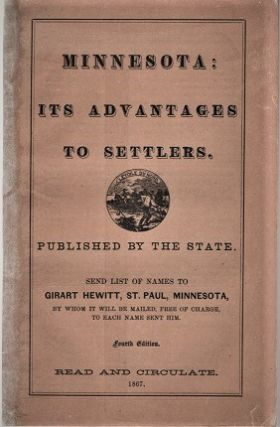 MINNESOTA: ITS ADVANTAGES TO SETTLERS ... Its History and Progress, Climate, Soil, Agricultural...