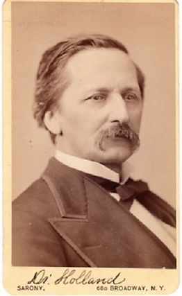 CARTE DE VISITE OF AMERICAN PHYSICIAN & WRITER DR. J.G. HOLLAND, PHOTOGRAPHED BY NAPOLEON SARONY....