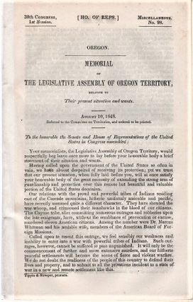 MEMORIAL OF THE LEGISLATIVE ASSEMBLY OF OREGON TERRITORY, RELATIVE TO THEIR PRESENT SITUATION AND...