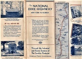 THE NATIONAL DIXIE HIGHWAY, NEW YORK TO FLORIDA: Through the Industrial and Scenic Sections of...