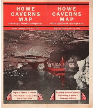 HOWE CAVERNS MAP OF PRINCIPAL NORTHEAST HIGHWAYS: New York State's Great Natural Wonder. New...