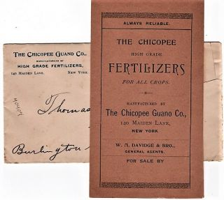 ALWAYS RELIABLE. THE CHICOPEE HIGH-GRADE FERTILIZERS FOR ALL CROPS. Chicopee Guano Company