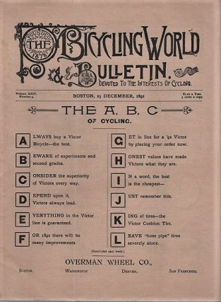 THE BICYCLING WORLD & L.A.W. BULLETIN: Devoted to the Interests of Cycling. Volume XXIV, Number...