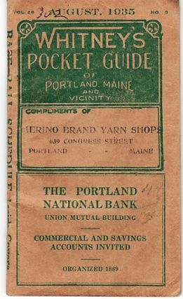 WHITNEY'S POCKET GUIDE OF PORTLAND MAINE AND VICINITY, August, 1935. Portland Maine