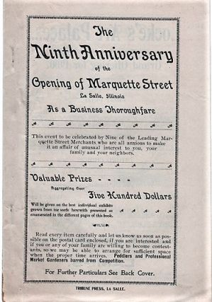THE NINTH ANNIVERSARY OF THE OPENING OF MARQUETTE STREET, LA SALLE, ILLINOIS, AS A BUSINESS...