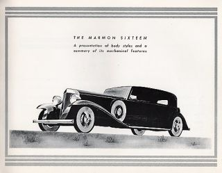 THE MARMON SIXTEEN: A Presentation of Body Styles and a summary of its Mechanical Features.