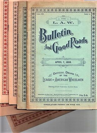 THE L.A.W. BULLETIN AND GOOD ROADS: Official Organ of the League of American Wheelmen. Short...